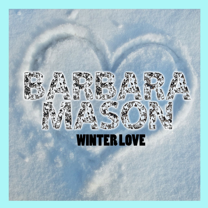 MASON, Barbara - Winter Love