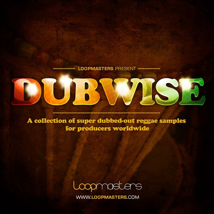 LOOPMASTERS - Dubwise (Sample Pack WAV/APPLE/LIVE/REASON)