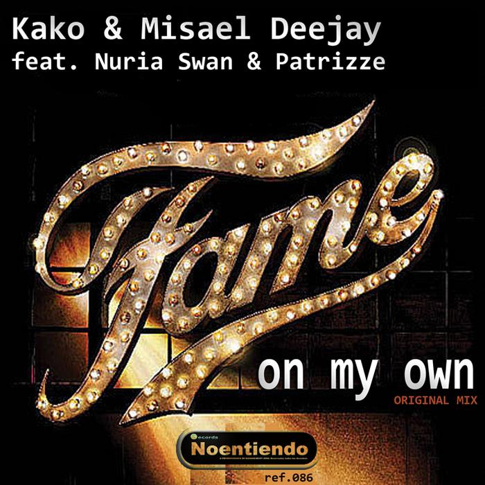 KAKO/MISAEL DEEJAY feat NURIA SWAN/PATRIZZE - On My Own