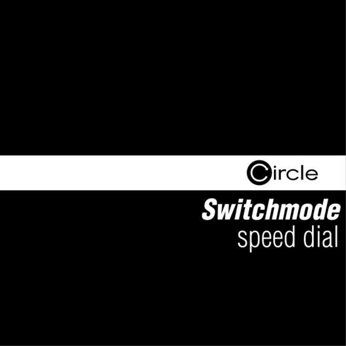 SWITCHMODE - Speed Dial