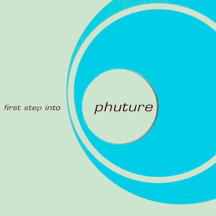 VARIOUS - First Step Into Phuture