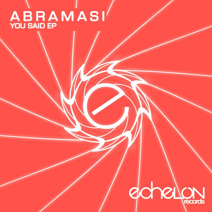 ABRAMASI - You Said EP