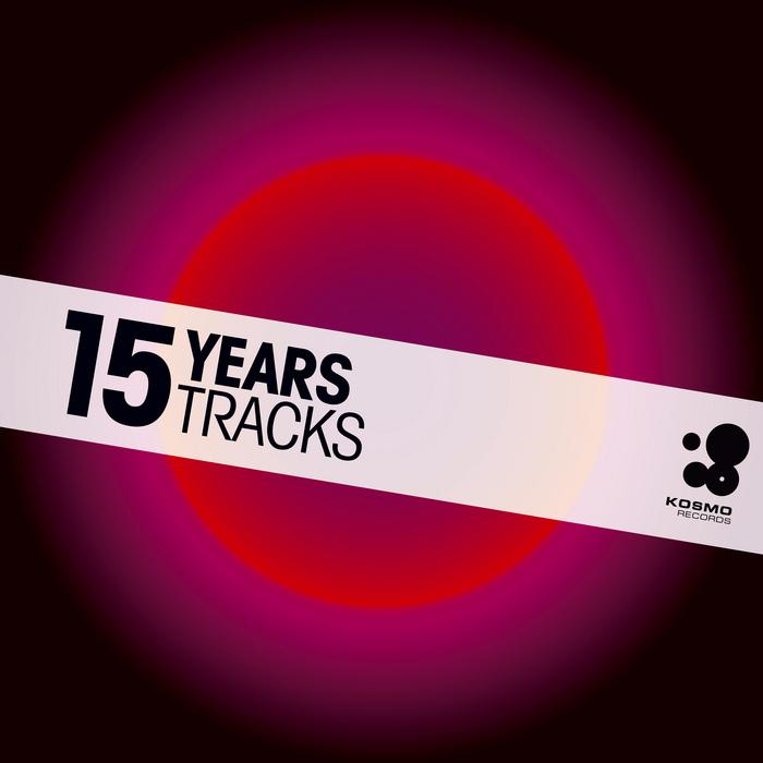 VARIOUS - 15 Years 15 Tracks