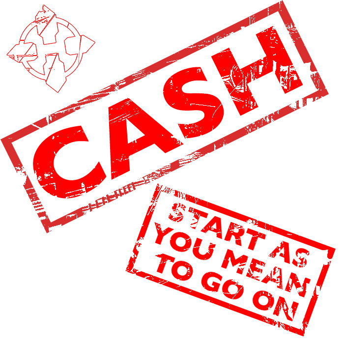CASH - Start As You Mean To Go On