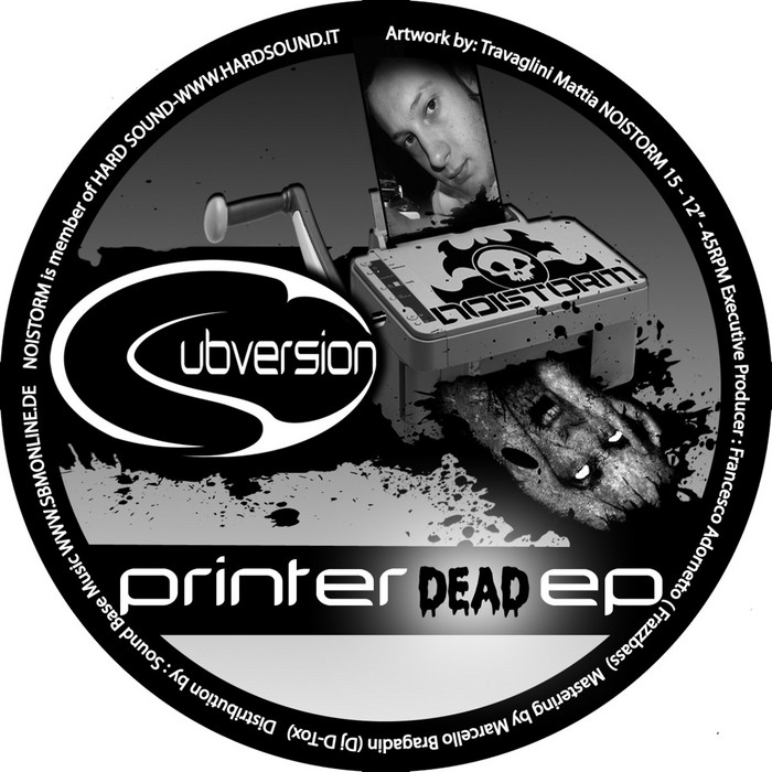 SUBVERSION - Printer Dead EP