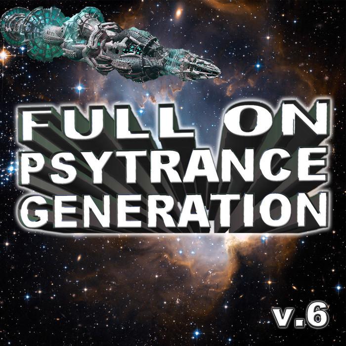 VARIOUS - Full On Psytrance Generation V6