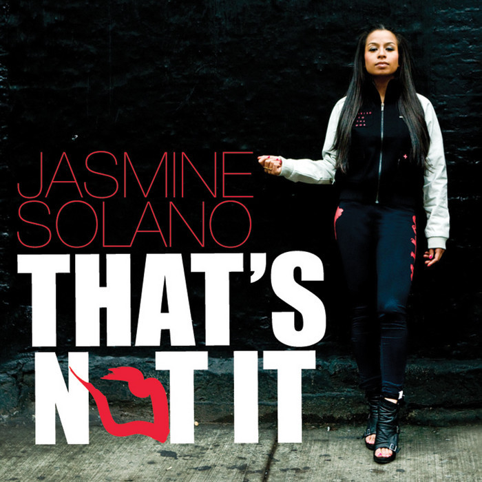 SOLANO, Jasmine - That's Not It