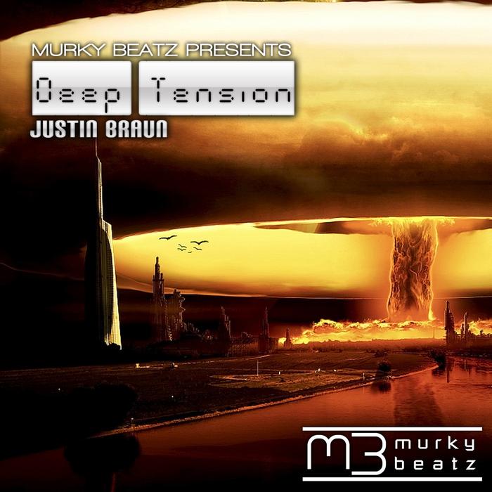 BRAUN, Justin - Deep Tension