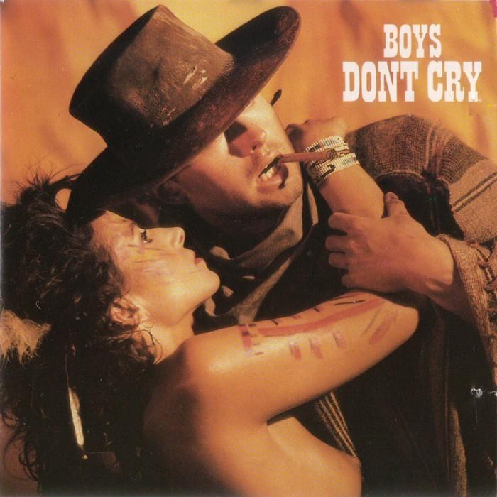 BOYS DONT CRY - Boys Don't Cry
