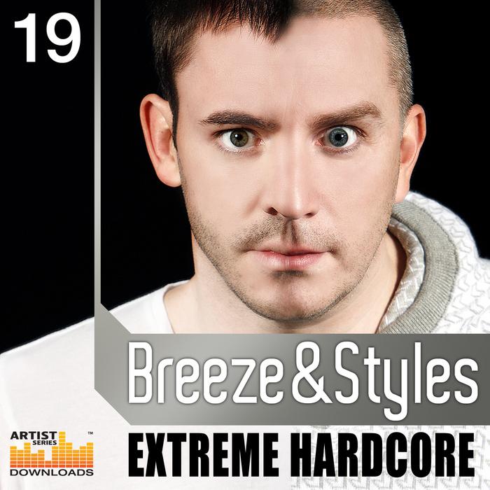 BREEZE & STYLES - Extreme Hardcore (Sample Pack WAV/APPLE/LIVE/REASON)