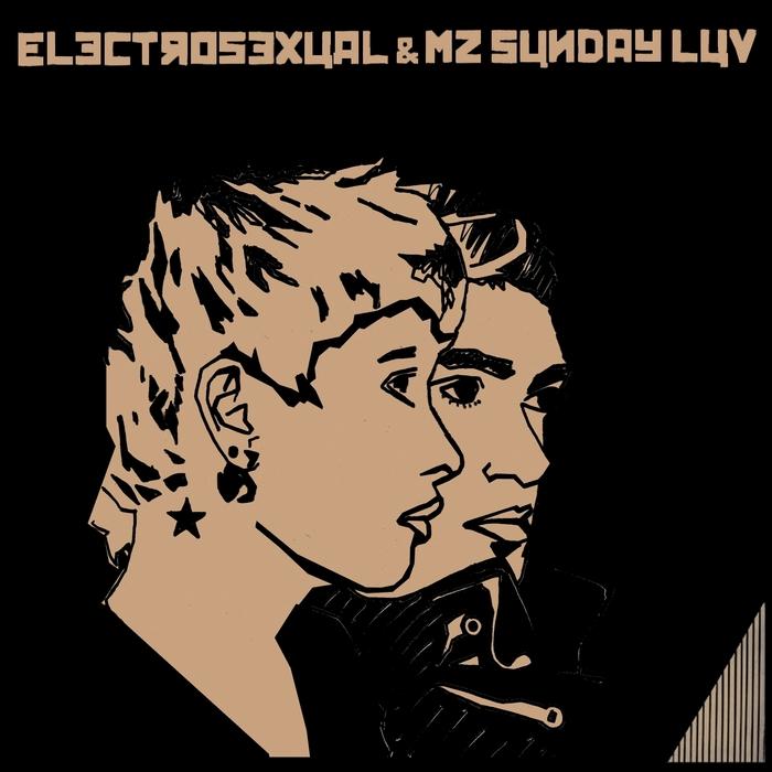 ELECTROSEXUAL/MZ SUNDAY LUV - I Feel Love