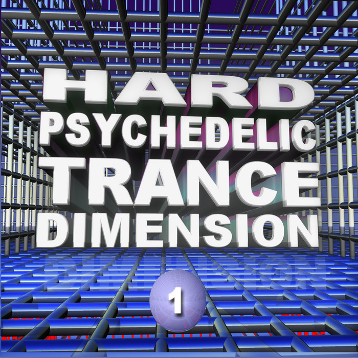 VARIOUS - Hard Psychedelic Trance Dimension Vol 1