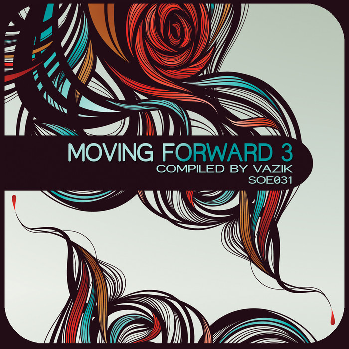VAZIK/VARIOUS - Moving Forward 3 (unmixed tracks)