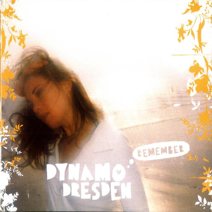 DYNAMO DRESDEN - Remember