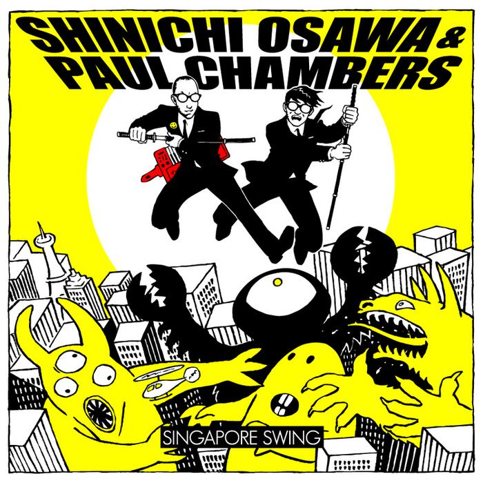 OSAWA, Shinichi/PAUL CHAMBERS - Singapore Swing EP