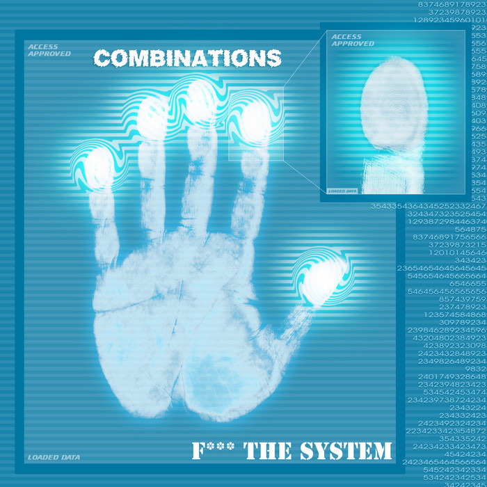 COMBINATIONS - F*** The System