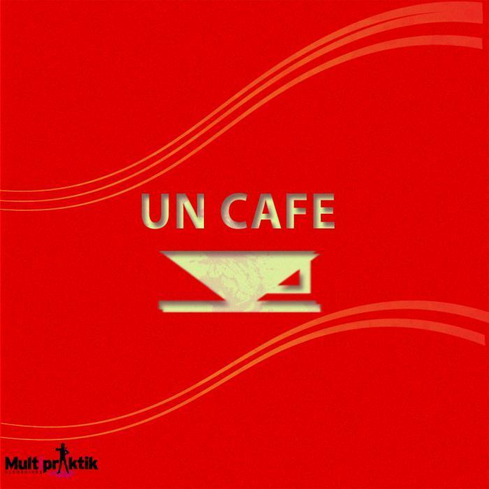 DIRTYBEATS - Un Cafe