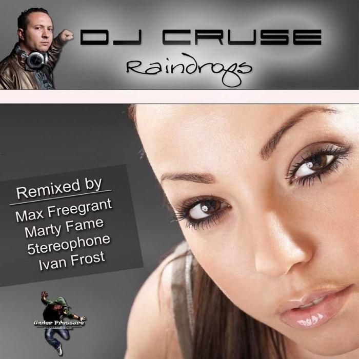 DJ CRUSE - Raindrops