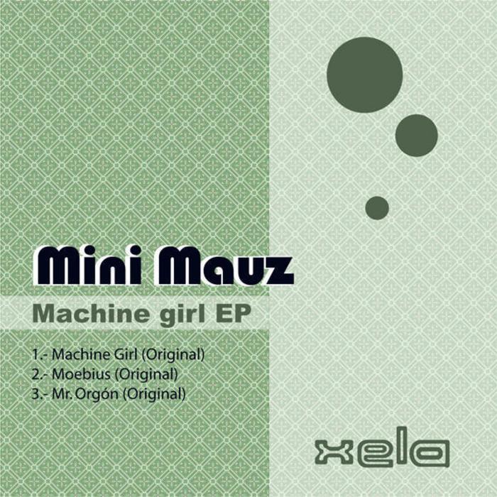 MINI MAUZ - Machine Girl EP