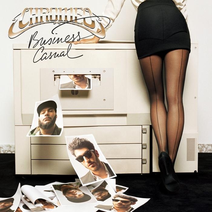 CHROMEO - Business Casual