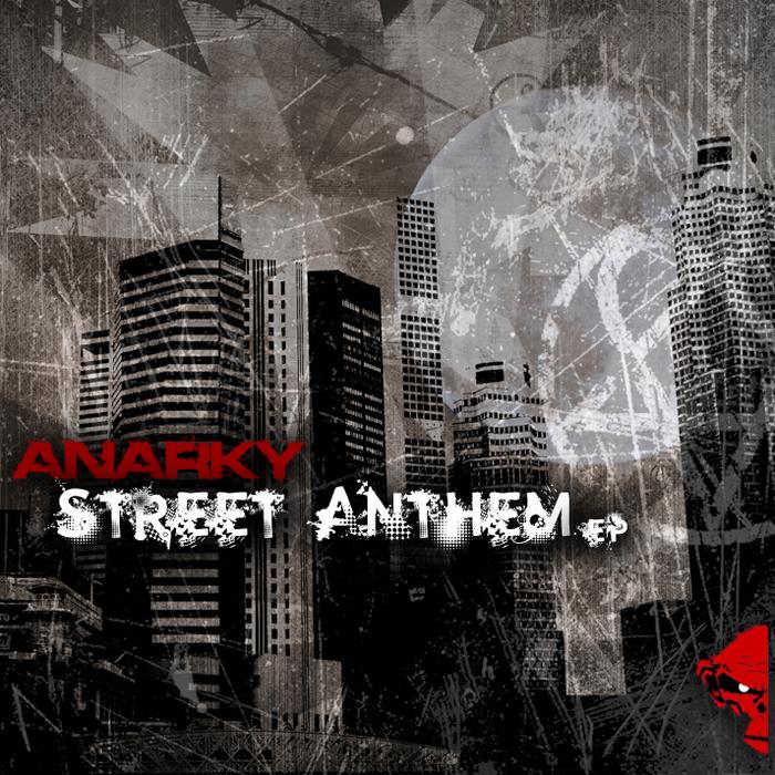 ANARKY/MONKSTA - Street Anthem EP