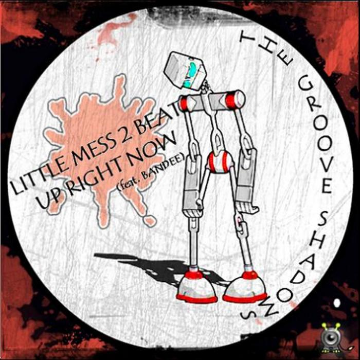GROOVE SHADOWS, The - Little Mess 2 Beat EP