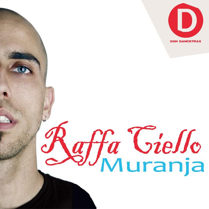 CIELLO, Raffa - Muranja