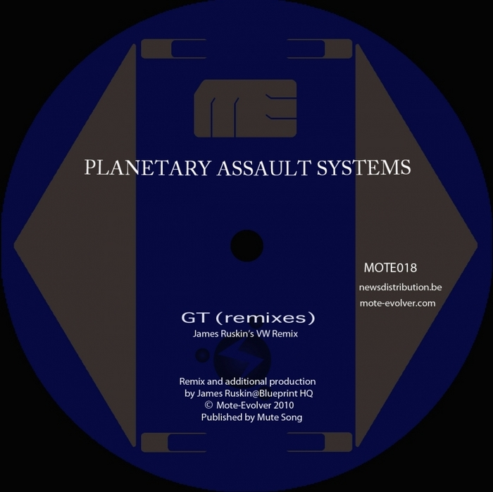 PLANETARY ASSAULT SYSTEMS - GT (remixes)