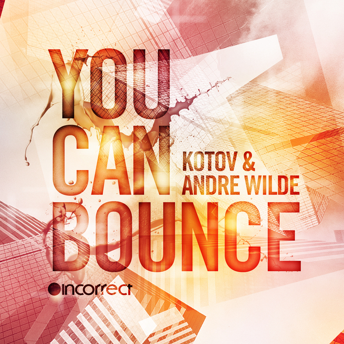 KOTOV & ANDRE WILDE - You Can Bounce