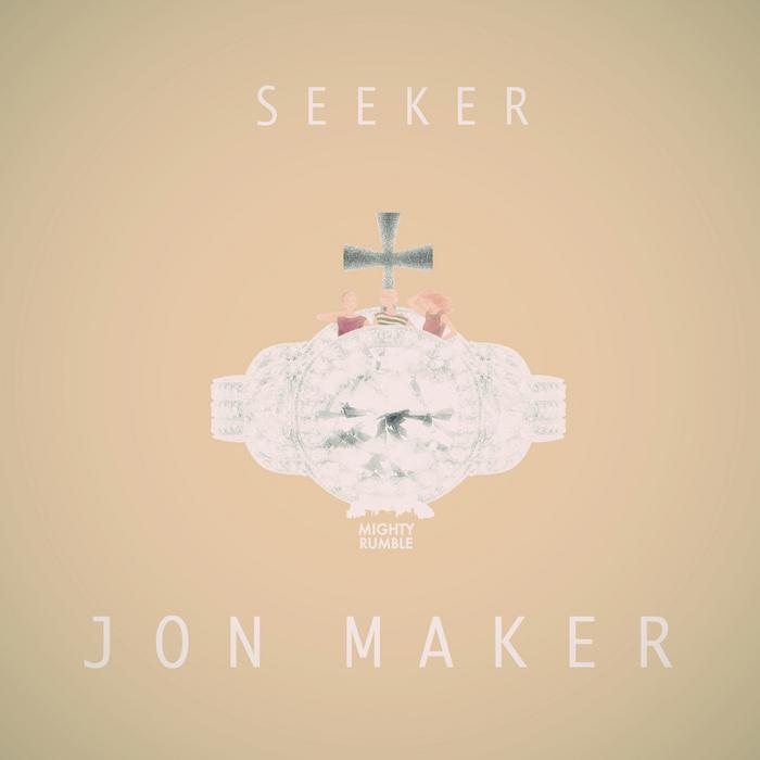 MAKER, Jon - Seeker