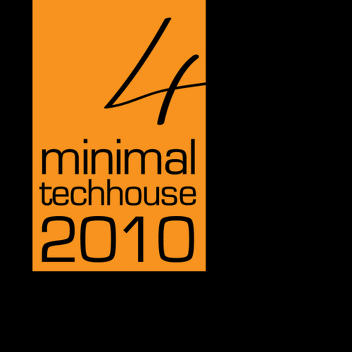 VARIOUS - Minimal Tech House 2010: Vol 04