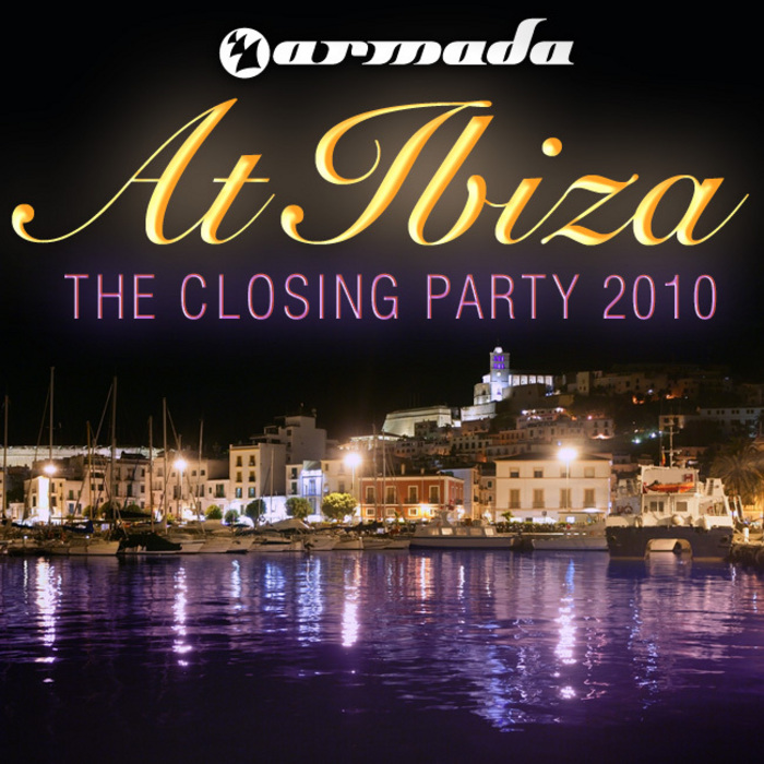 VARIOUS - Armada At Ibiza: The Closing Party