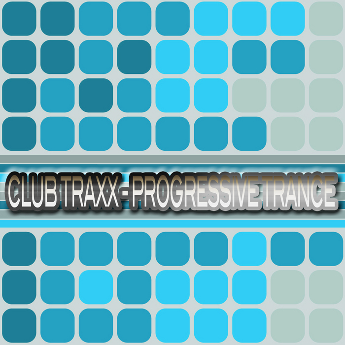 VARIOUS - Club Traxx: Progressive Trance