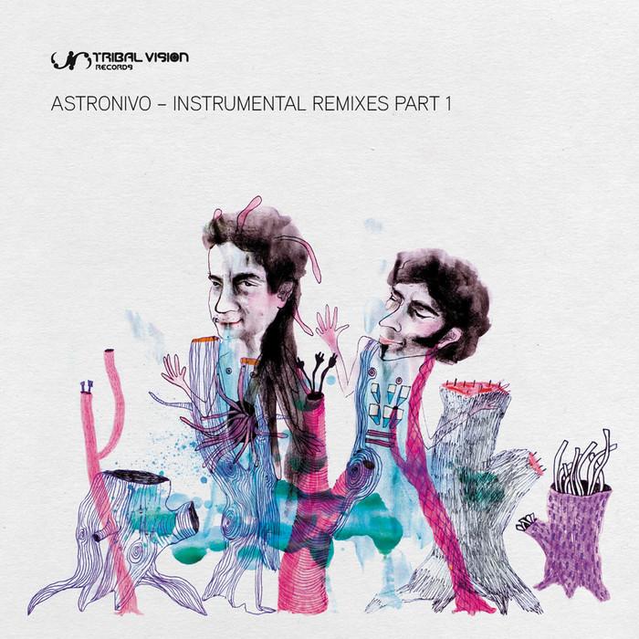 ASTRONIVO - Instrumental Remixes (part 1)