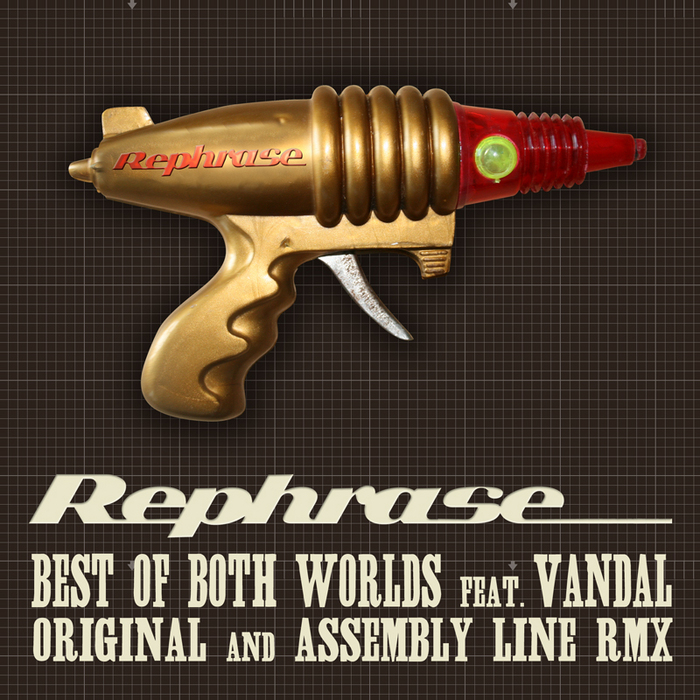 REPHRASE - Best Of Both Worlds