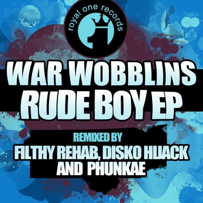 WAR WOBBLINS - Rude Boy EP