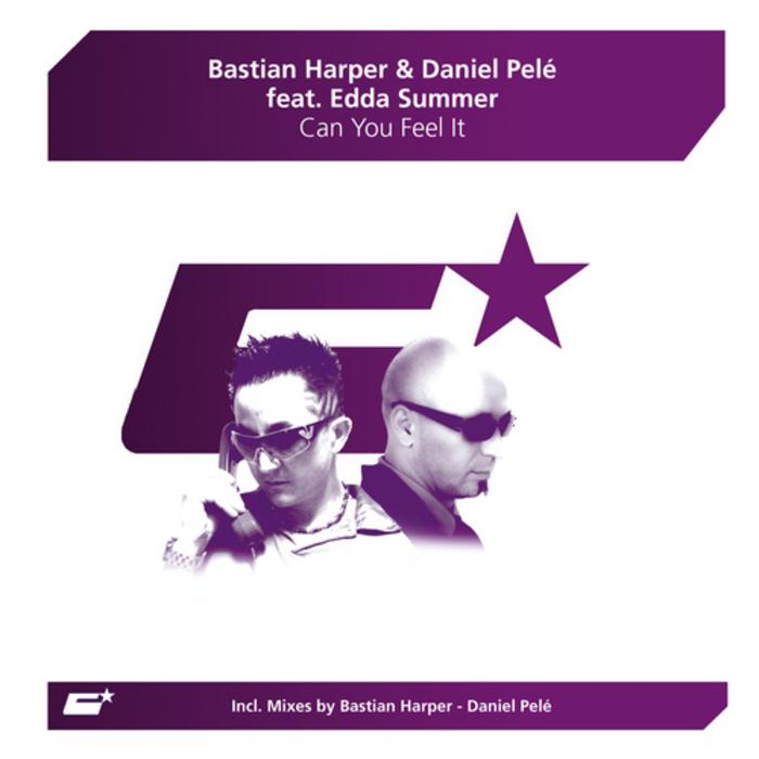 HARPER, Bastian/DANIEL PELE feat EDDA SUMMER - Can You Feel It