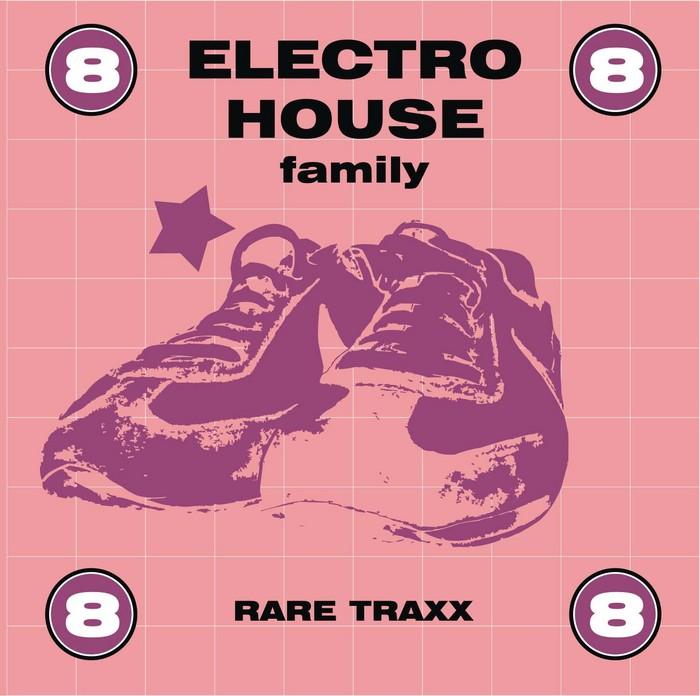 VARIOUS - Electro House Family Vol 8