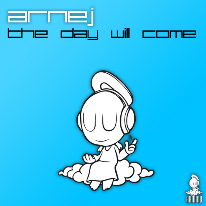 ARNEJ - The Day Will Come
