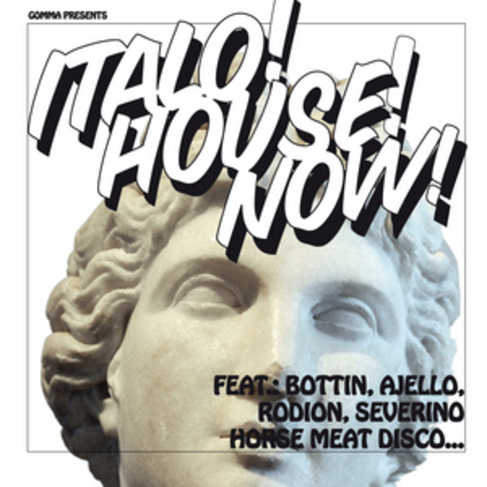 SEVERINO HORSE MEAT DISCO/RODION/BOTTIN/AJELLO - Italo House Now Sampler