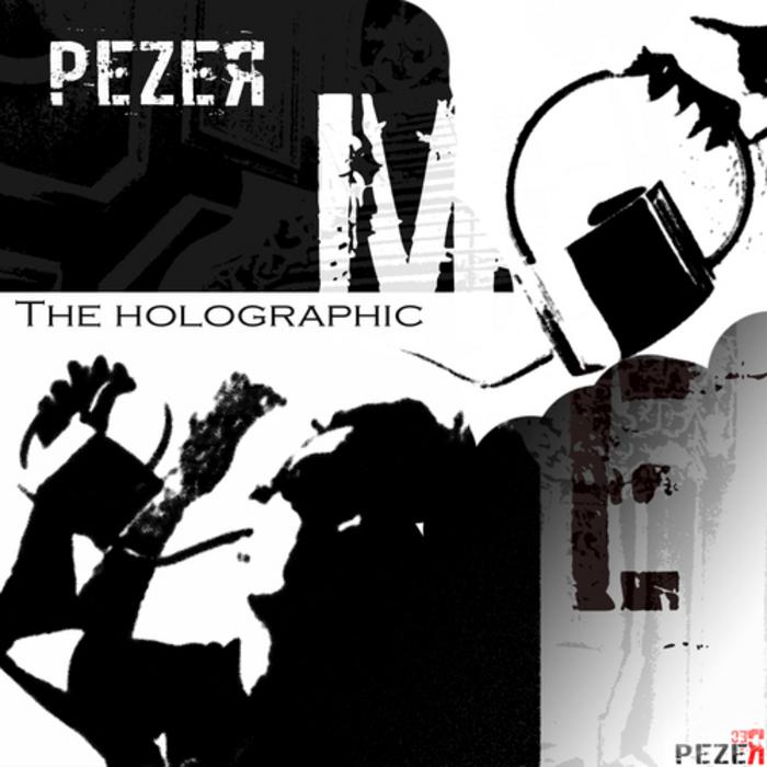 PEZER - The Holographic Me