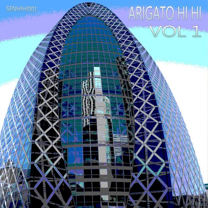 VARIOUS - Arigato Hi Hi Vol 1