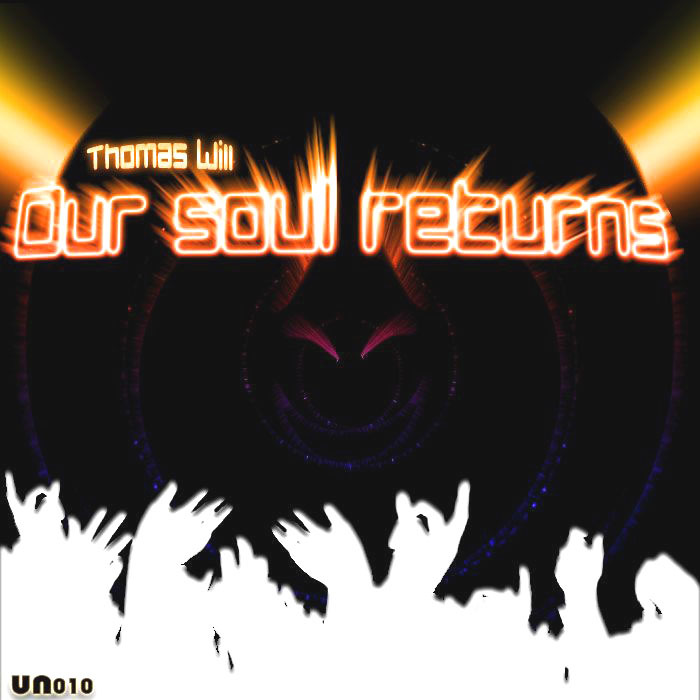 WILL, Thomas - Our Soul Returns