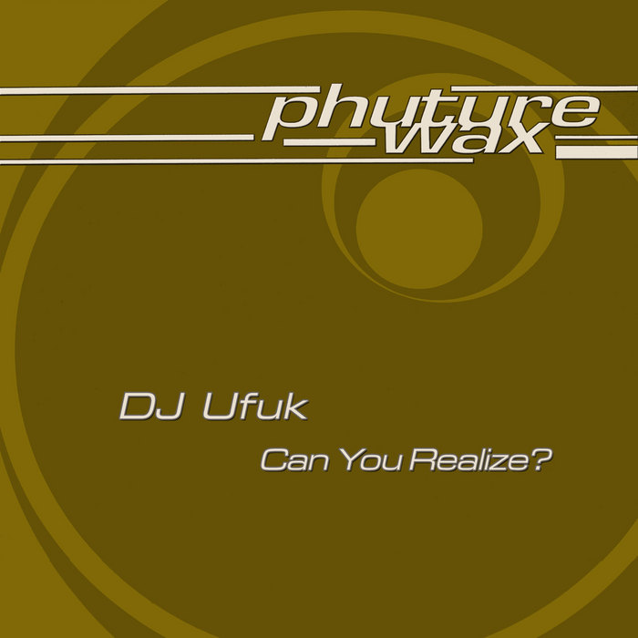 DJ UFUK - Can You Realize?
