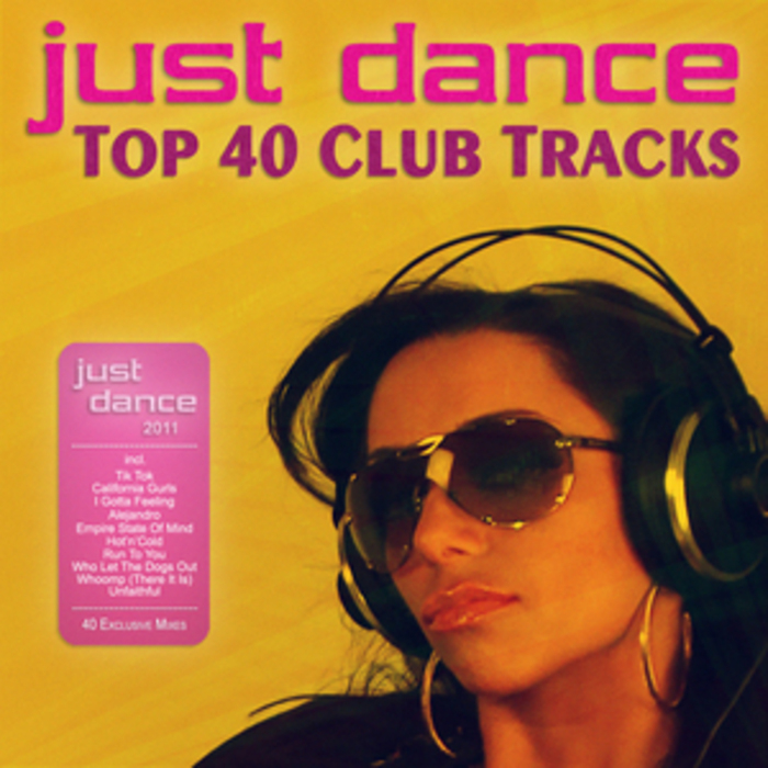 VARIOUS - Just Dance 2011: Top 40 Club Electro & House Tracks