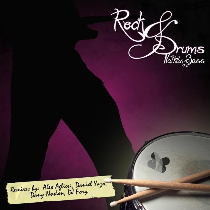 BASS, Nathan - Rock N Drums
