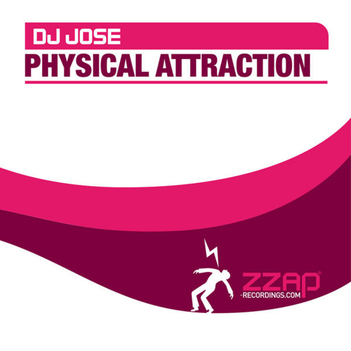 DJ JOSE - Physical Attraction