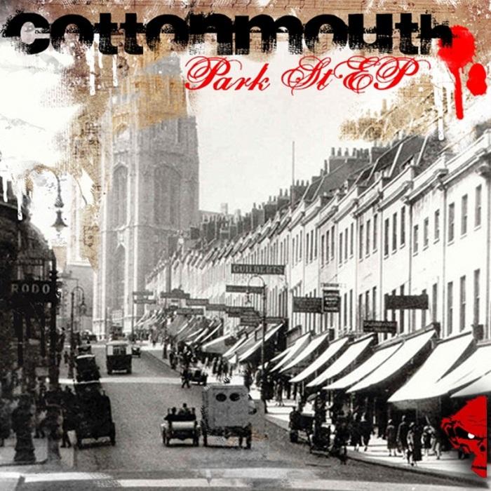 COTTONMOUTH - Park Street