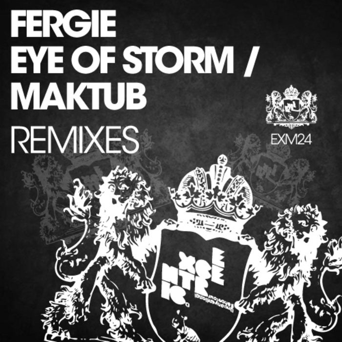 FERGIE - Eye Of Storm & Maktub (remixes)