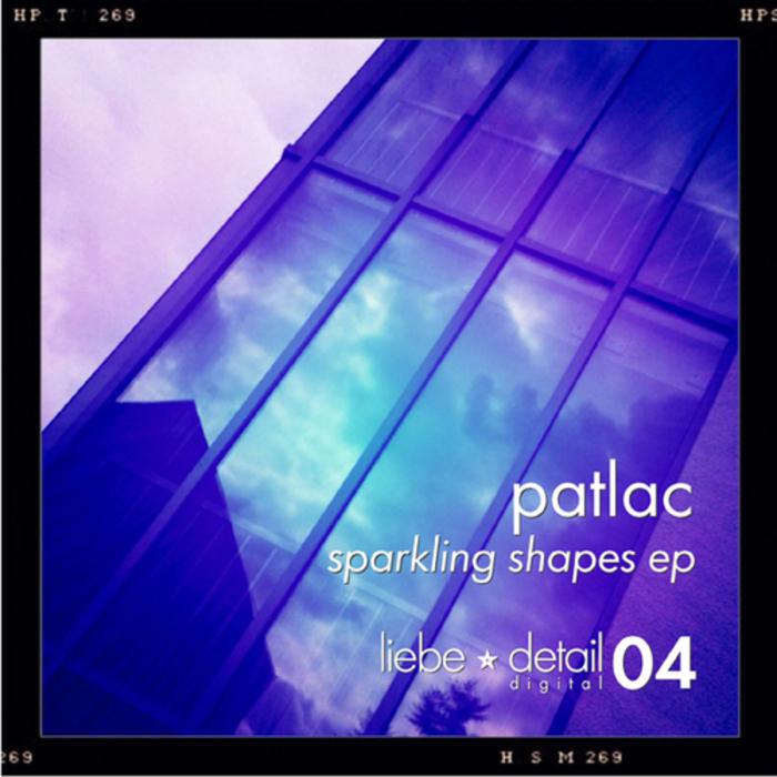 PATLAC - Sparkling Shapes EP